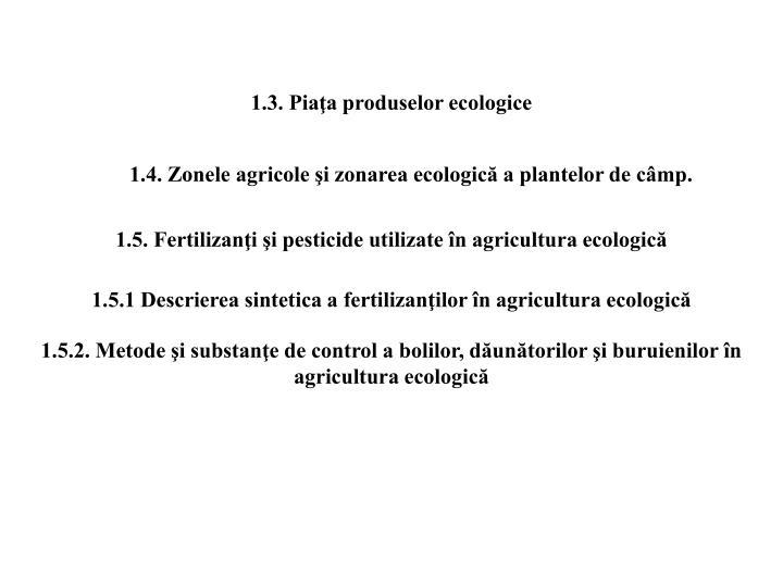 1.3. Piaţa produselor ecologice