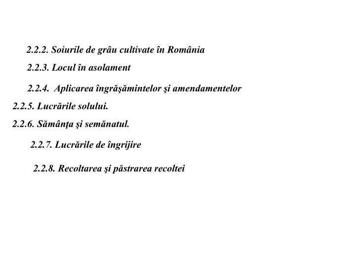 2.2.2. Soiurile de grâu cultivate în România