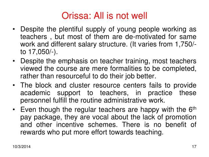 Orissa: All is not well
