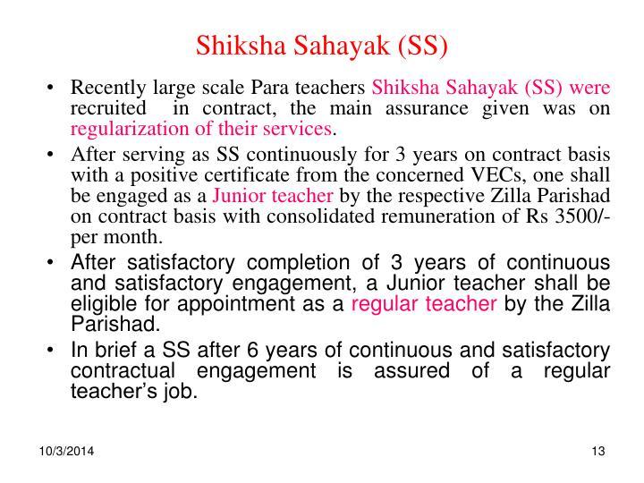 Shiksha Sahayak (SS)