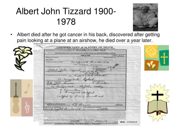 Albert John Tizzard 1900-1978