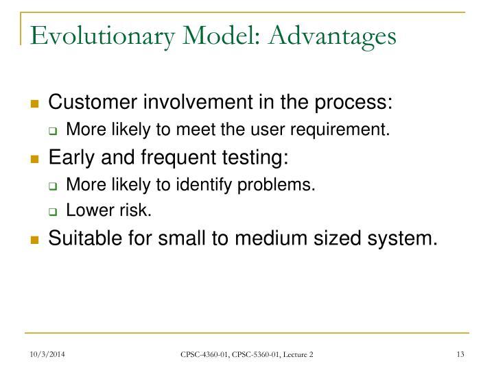 Evolutionary Model: Advantages