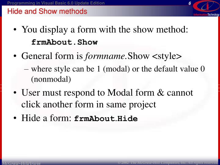 Hide and Show methods
