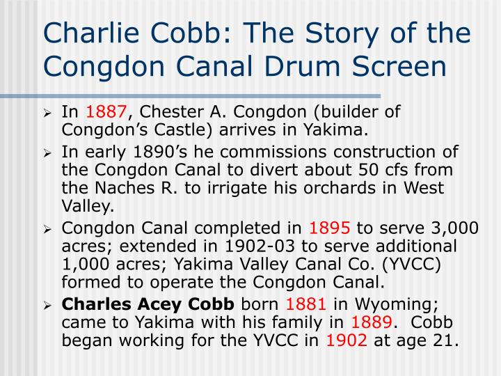 Charlie Cobb: The Story of the Congdon Canal Drum Screen