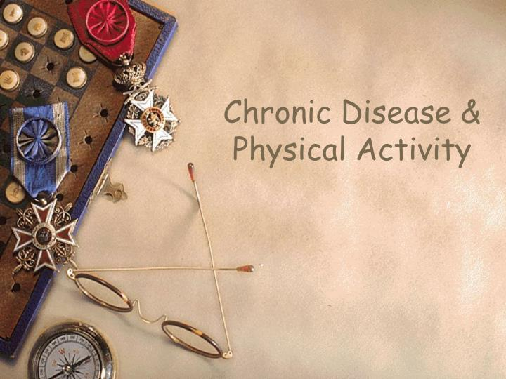 Chronic Disease &