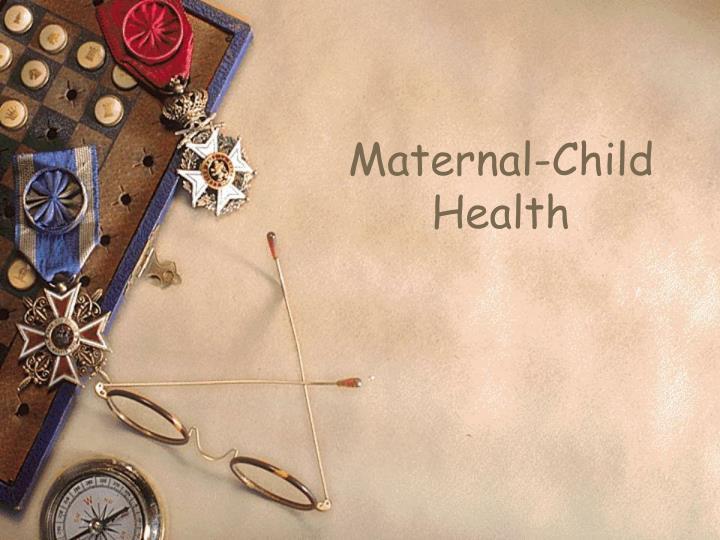 Maternal-Child Health