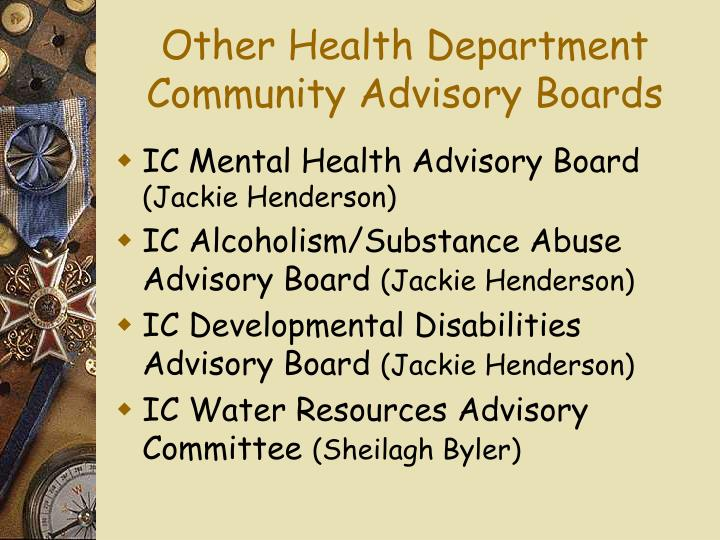 Other Health Department  Community Advisory Boards