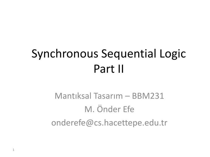 synchronous sequential logic part ii n.