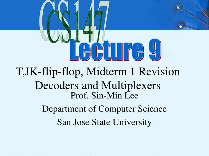 t jk flip flop midterm 1 revision decoders and multiplexers n.