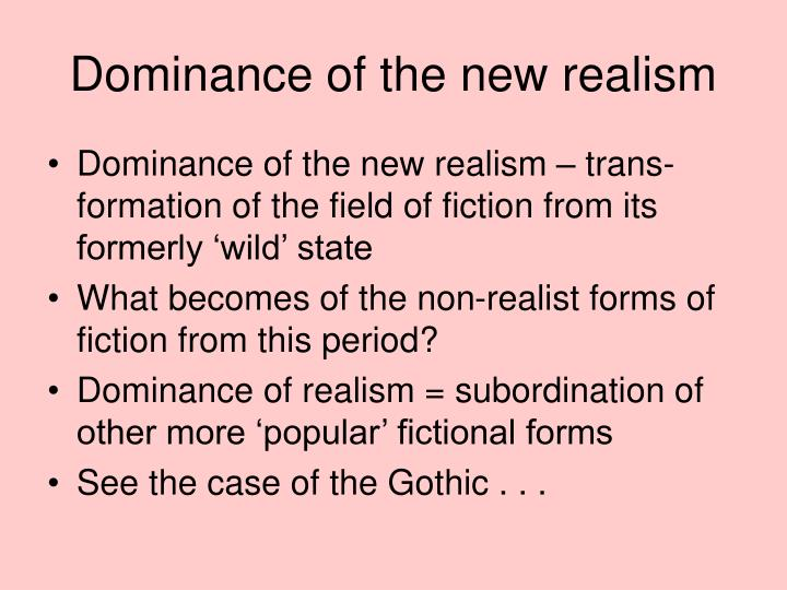 a comparison of realism and gothic fiction A comparison between monsters in much affected both the contents of gothic novels and the subsequent encouraged a sense of realism throughout such.