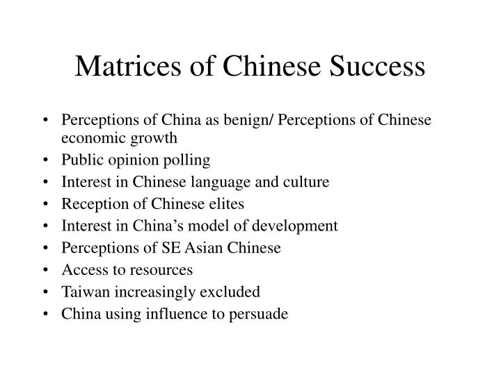Matrices of Chinese Success
