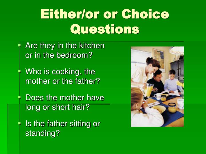 Either/or or Choice Questions