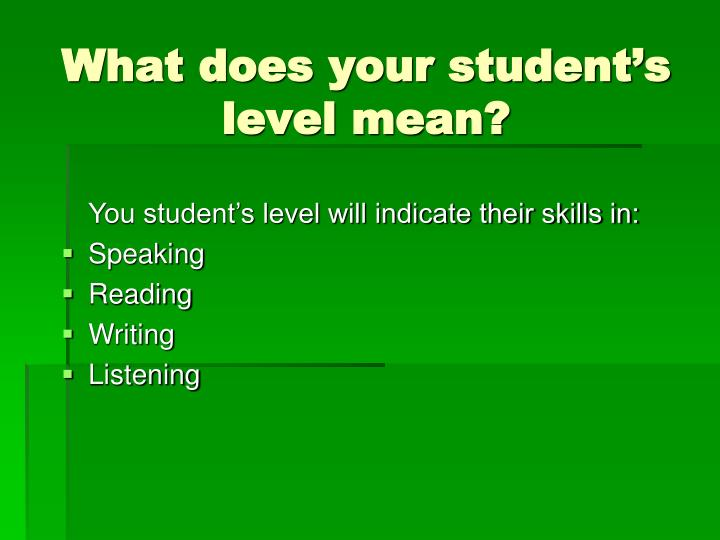 What does your student's level mean?