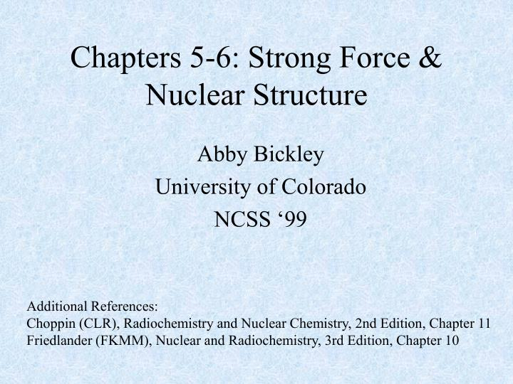 chapters 5 6 strong force nuclear structure n.
