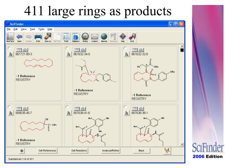 411 large rings as products