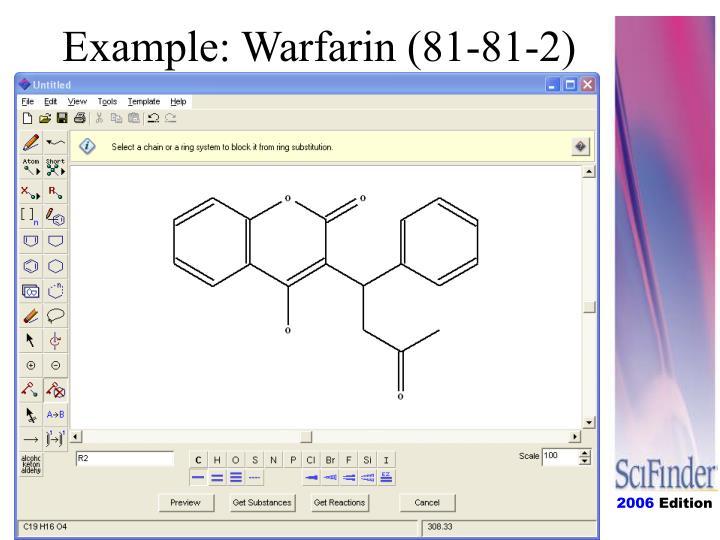 Example: Warfarin (81-81-2)