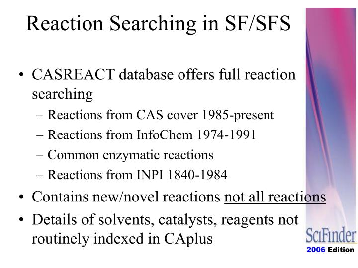 Reaction Searching in SF/SFS