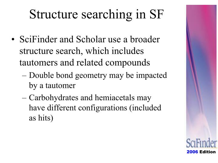 Structure searching in SF