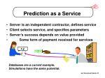 prediction as a service