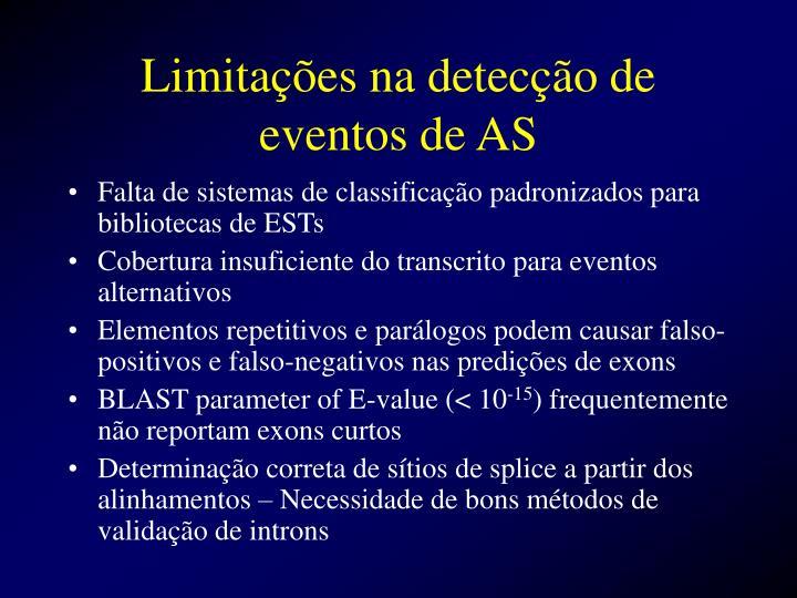Limitações na detecção de eventos de AS