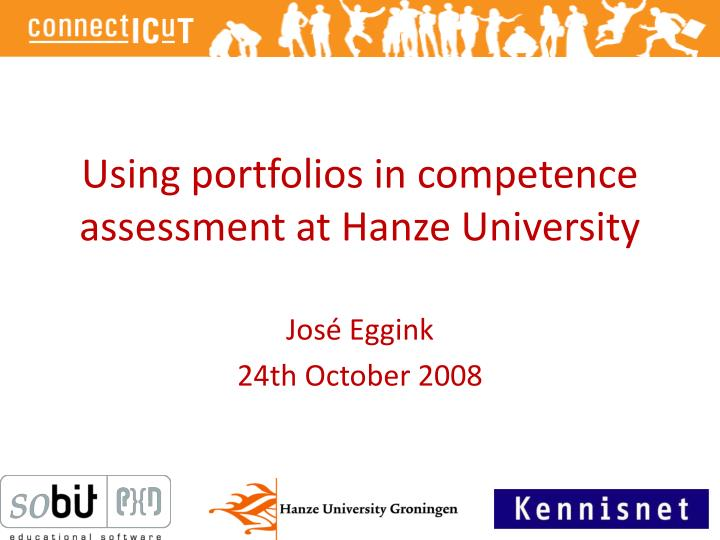 Using portfolios in competence assessment at hanze university
