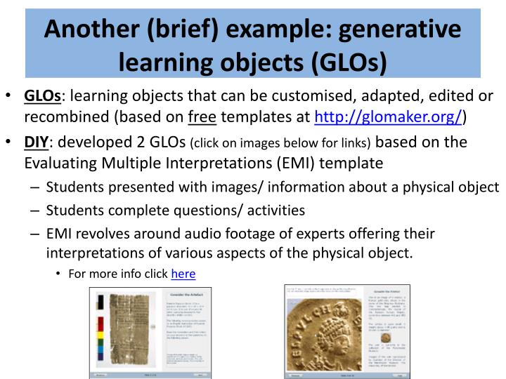 Another (brief) example: generative learning objects (GLOs)