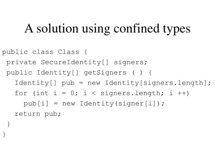 A solution using confined types
