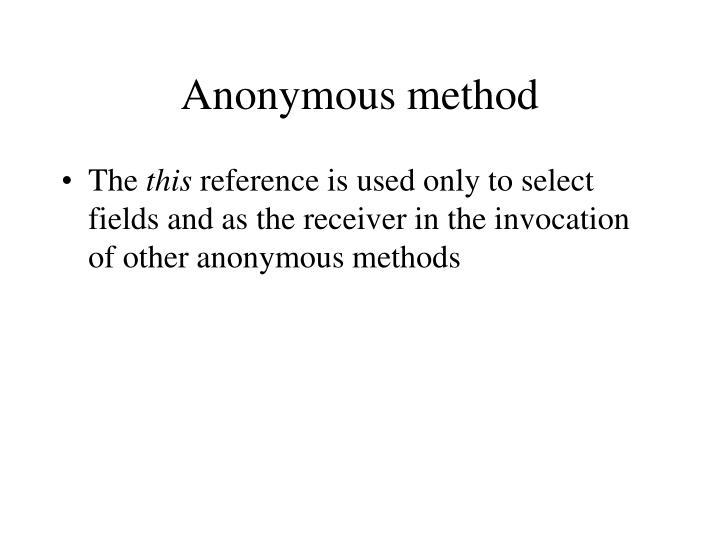 Anonymous method