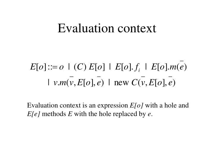 Evaluation context