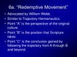 6a redemptive movement