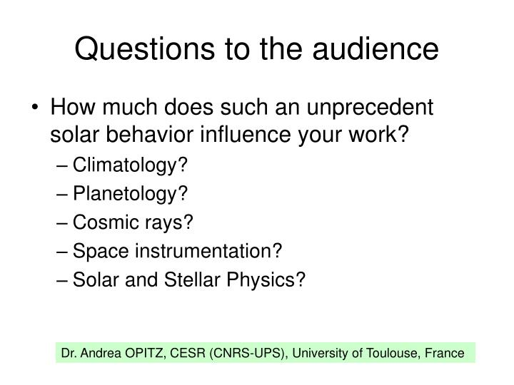 Questions to the audience
