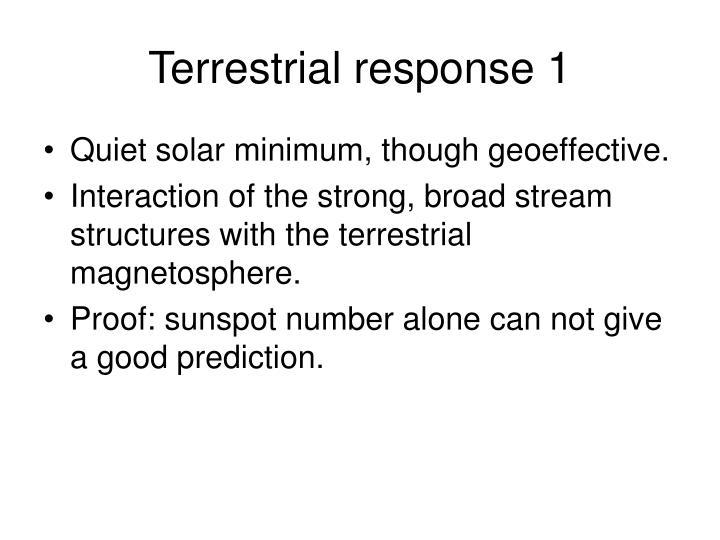 Terrestrial response 1