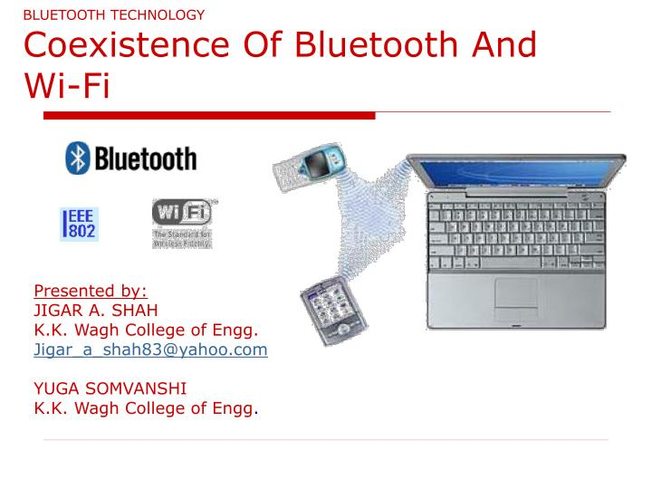 Bluetooth technology coexistence of bluetooth and wi fi