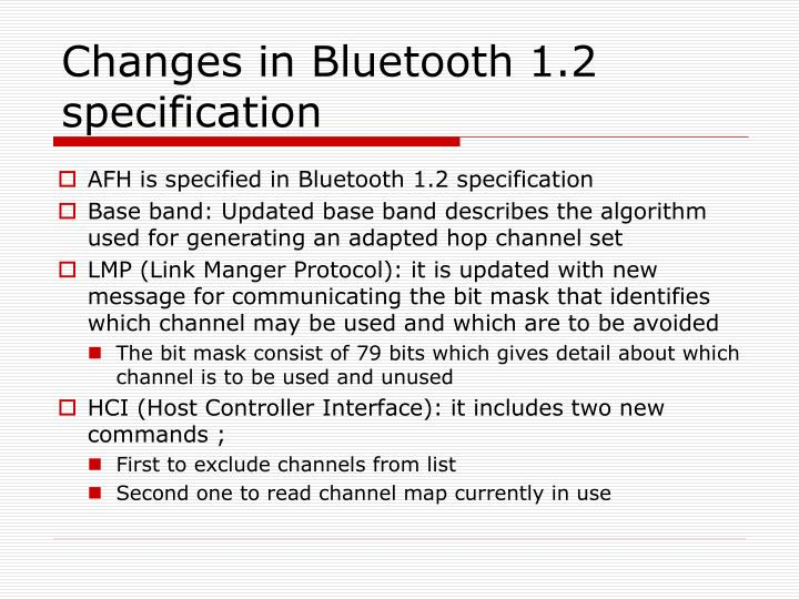 Changes in Bluetooth 1.2 specification