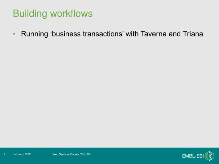 Building workflows