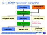 2a 1 ecmwf operational configuration