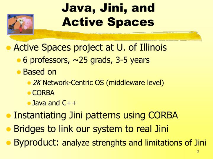 Java jini and active spaces