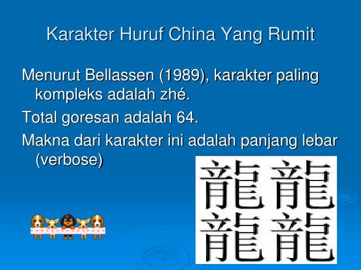 Karakter Huruf China Yang Rumit