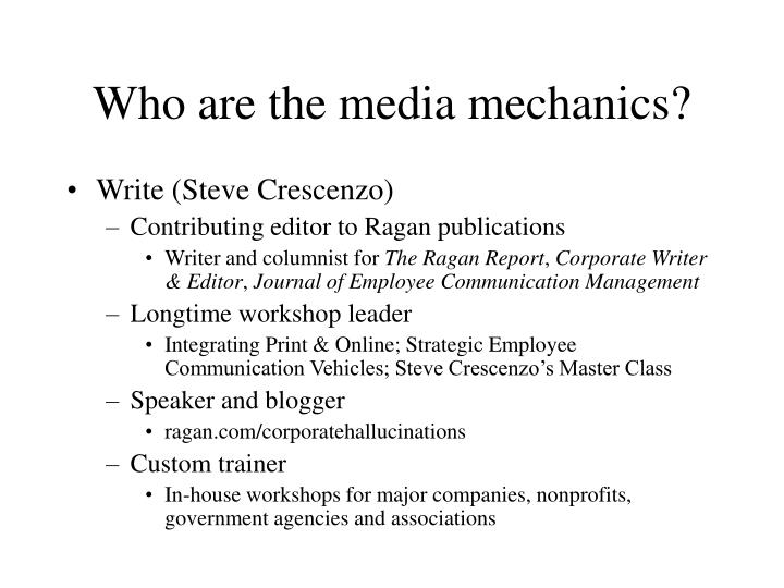 Who are the media mechanics