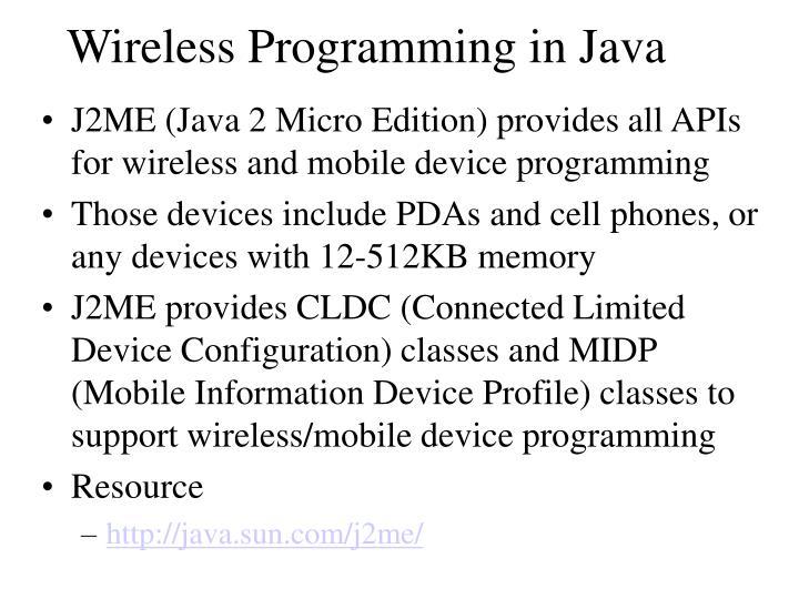 Wireless Programming in Java