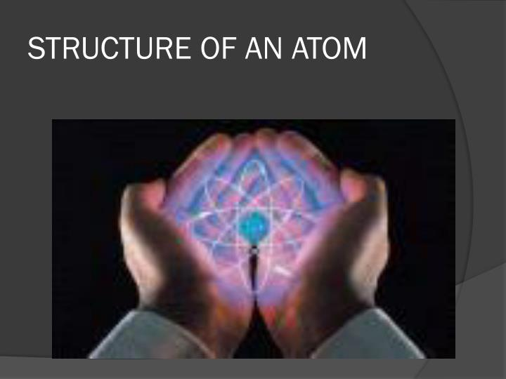 structure of an atom n.