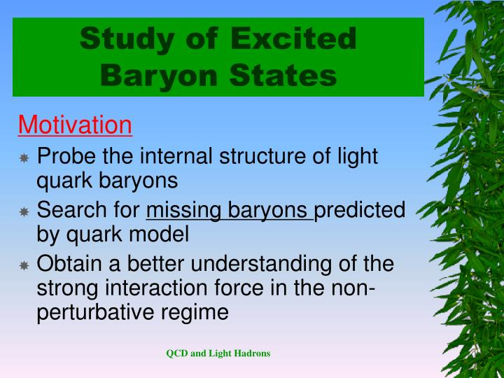Study of Excited Baryon States
