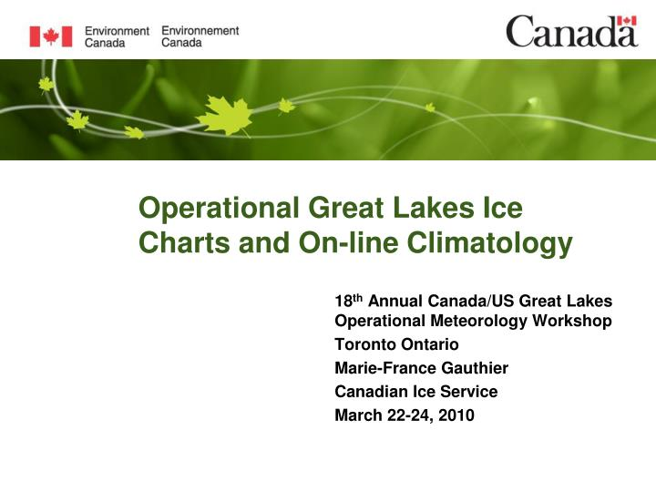operational great lakes ice charts and on line climatology n.