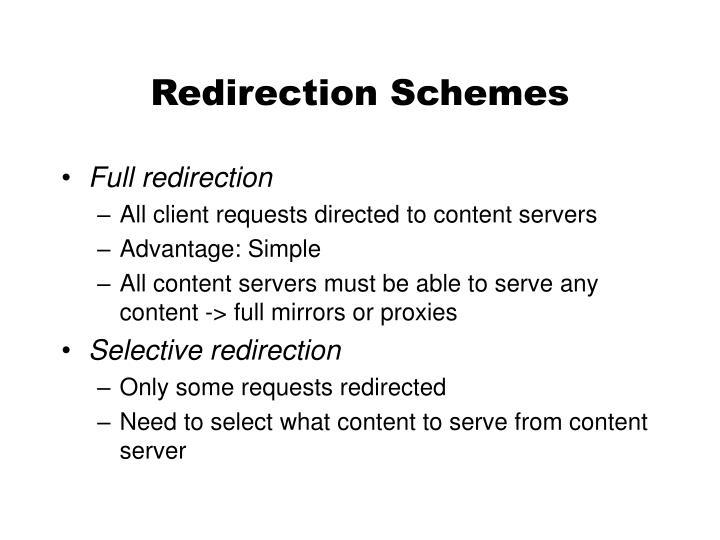 Redirection Schemes