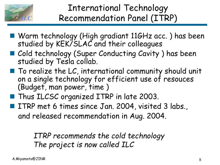 International Technology Recommendation Panel (ITRP)