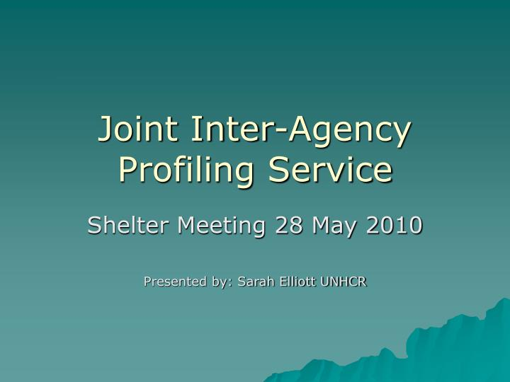 joint inter agency profiling service n.
