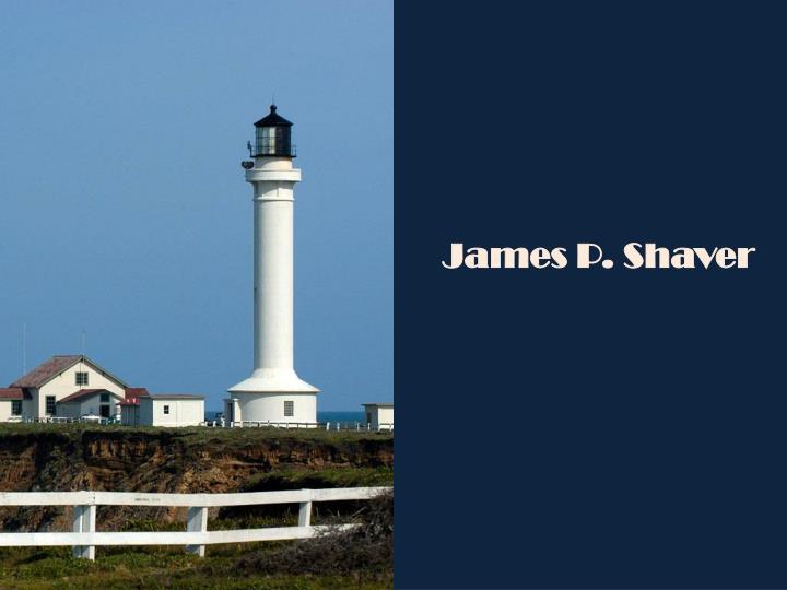 James P. Shaver