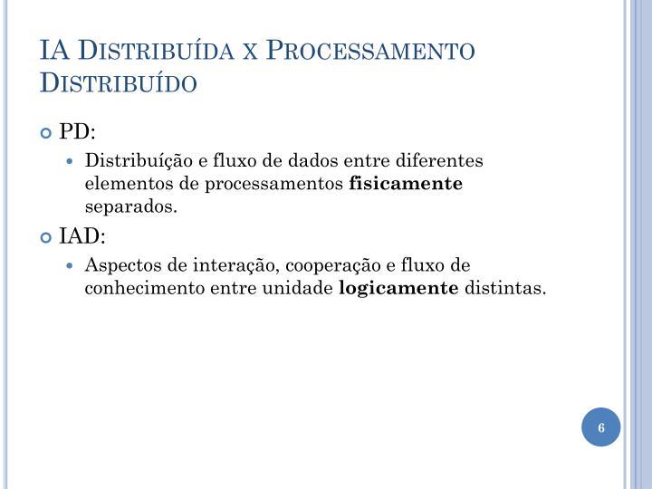 IA Distribuída x Processamento Distribuído