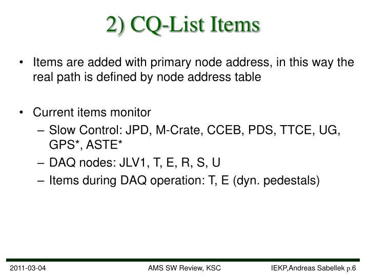 2) CQ-List Items
