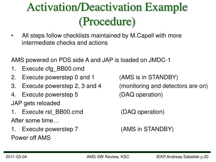 Activation/Deactivation Example (Procedure)